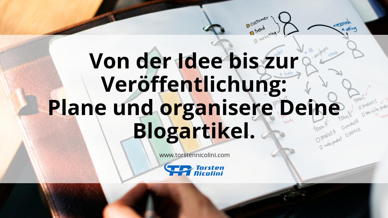Plane und organisiere Deine Blogartikel.