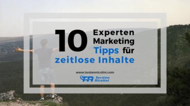 12 Experten Marketing Tipps für zeitlose Inhalte