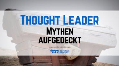 Thought Leader Mythen