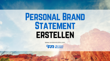 Wie Du Dein Personal Brand Statement erstellst