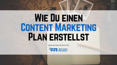 In 5 Schritten zum Content Marketing Plan