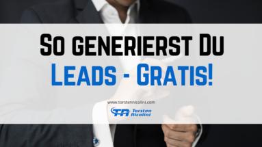 So generierst Du Leads für Dein Business
