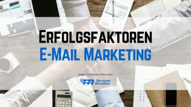 Erfolgsfaktoren im E-Mail Marketing