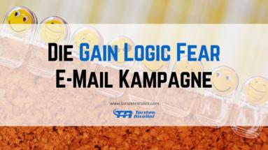 Die Gain Logic Fear E-Mail Kampagne