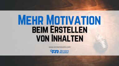 Mehr Motivation beim Erstellen von Inhalten