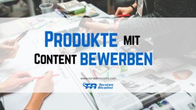 Produkte mit Content bewerben