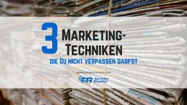 3 bewährte Marketingtechniken