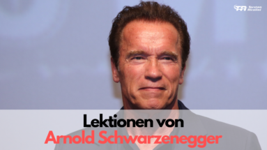 Lektionen von Arnold Schwarzenegger