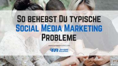 Social Media Marketing Probleme