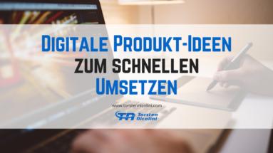 Digitale Produkt-Ideen umsetzen