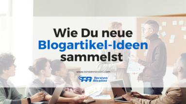 Blogartikel-Ideen sammeln