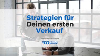 Strategien für Deinen ersten Verkauf