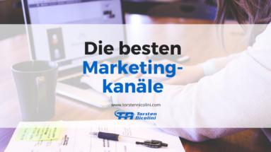 Die besten Marketingkanäle
