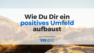 Positives Umfeld aufbauen